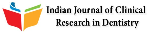 Indian Journal of Clinical  Research in Dentistry
